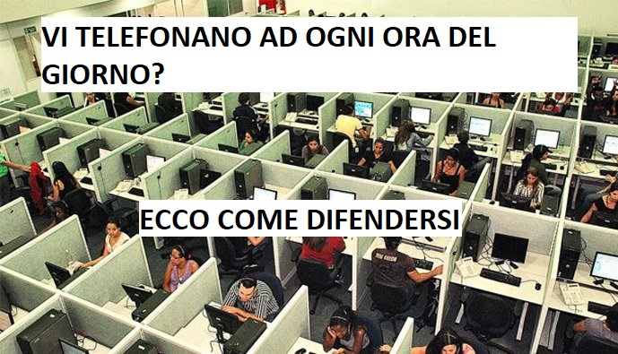 call center fastidiosi ecco come difendersi