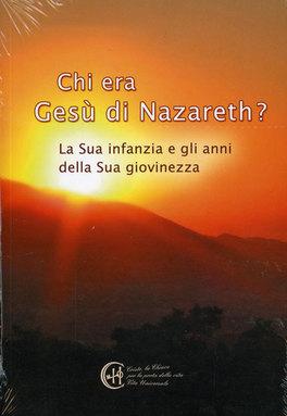 Chi Era Gesù di Nazareth?