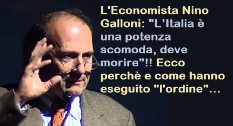 galloni Italia potenza scomoda doveva morire