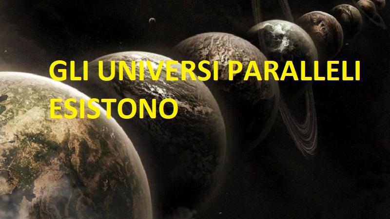 gli universi paralleli esistono