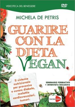 Guarire con la Dieta Vegan