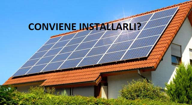 installare i pannelli solari conviene tutto quello che devi sapere