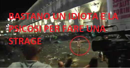 Torino:bastano un idiota e la psicosi da terrorismo per fare una strage