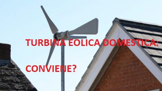 turbina eolica sul tetto conviene istallarla