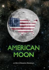 uomo sulla luna American-Moon-il-documentario-di-Mazzucco